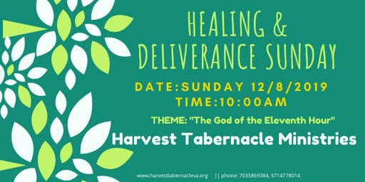 Healing & Deliverance Sunday- Harvest Tabernacle Ministries