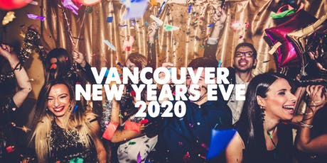 Vancouver New Years Eve Party 2020 | Tues Dec 31 tickets