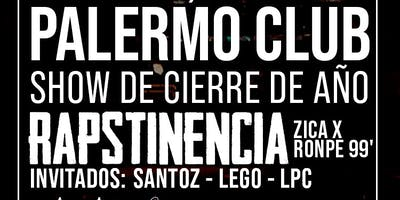 Rapstinencia fin de año - 21/12 Palermo Club