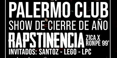 Rapstinencia fin de año - 21/12 Palermo Club entradas