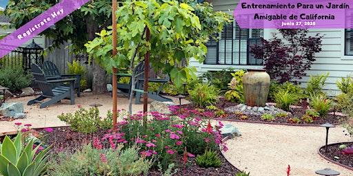 Entrenamiento Para un Jardín Amigable de California