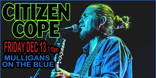CITIZEN COPE MAUI Mulligans On The Blue