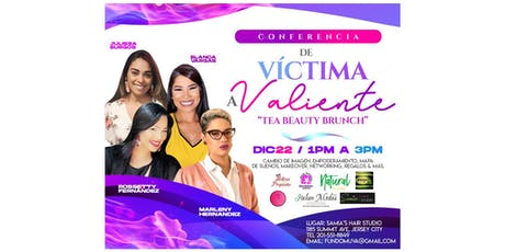 De Víctima a Valiente Tea Beauty Brunch tickets