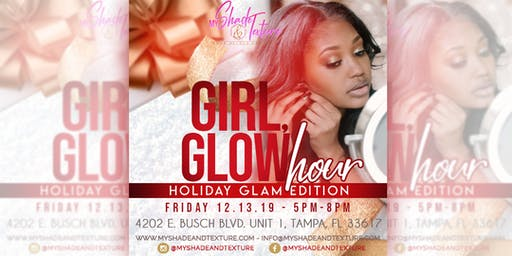 Girl, Glow Hour Holiday Edition
