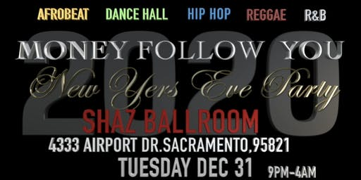 "Money Follow You ""New Years Eve"" Party"
