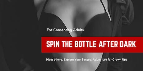 Spin the Bottle After Dark tickets