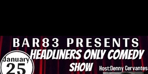 Headliners Only Comedy Show