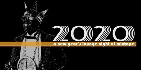 New Year's Eve at Mixtape tickets
