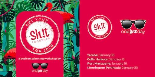 Get Your Sh!t Together 2020: Regional Business Workshop (Mornington)