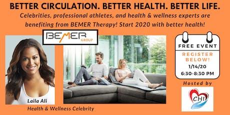 Better Circulation. Better Health. Better Life. with BEMER tickets