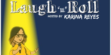 Laugh'N'Roll A standup comedy show by Karina Reyes tickets