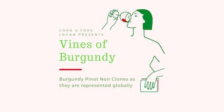 Vines of Burgundy: Clones in the World tickets