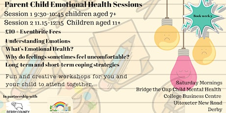 Parent and Child Emotional Health Sessions Age 7 -11 tickets