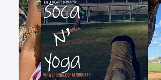 Soca N' Yoga w/ a sprinkle of afrobeats