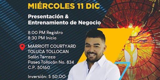 Presentación y Entrenamiento de Negocio TOLUCA - MR CESAR MUÑOZ