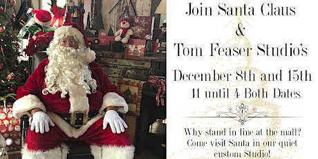Copy of Join Santa and Tom Feaser Studios Santa Mini Sessions December 8th tickets