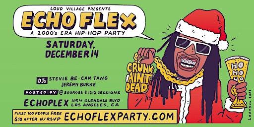 Echo Flex: a 2000s Era Hip Hop Party!
