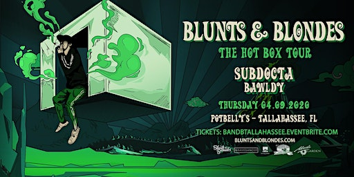 Blunts & Blondes - The Hotbox Tour