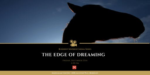 The Edge of Dreaming • Buddhist Inspired Cinema Series
