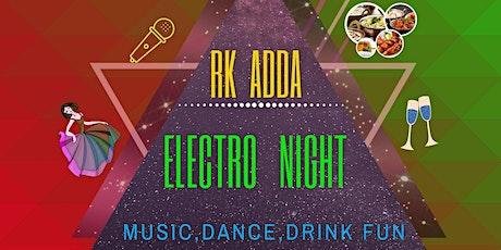 RK ADDA  Electra tickets