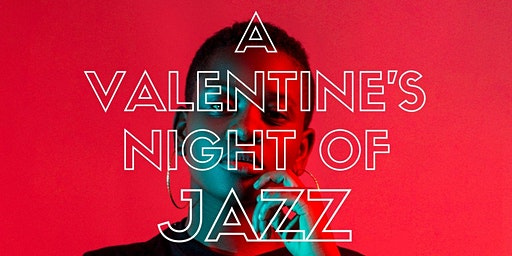 A Valentine's Night of Jazz