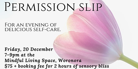 An evening of self-care tickets