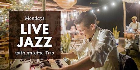 Live Jazz Mondays + open jam sessions with Antoine Trio tickets