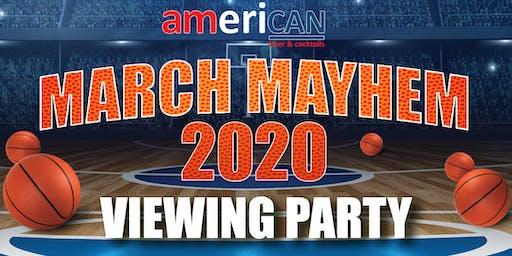 AmeriCAN March Mayhem 2020