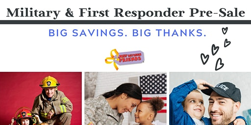 EARLY Pre-Sale Pass: Military & First Responders