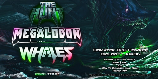 The Hunt Tour ft Megalodon and WHALES at 1Up