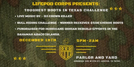 LifePod Corps - Toughest Boots in Texas Challenge tickets