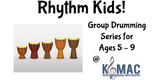 """Rhythm Kids"" Drumming Class for ages 5-9"