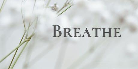Breathe in 2020 tickets