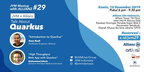 JVM Meetup #29 with Allianz Indonesia - Talk About Quarkus tickets