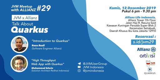 JVM Meetup #29 with Allianz Indonesia - Talk About Quarkus