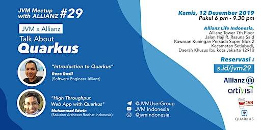 JVM Meetup #29 with Allianz Indonesia - Talk About Quarkus