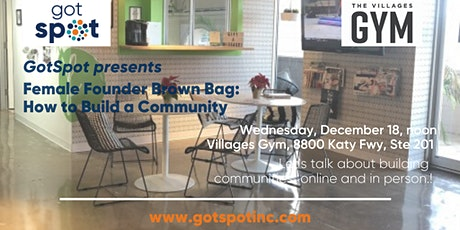 Female Founder Brown Bag: Building Communities Online and In-Person tickets