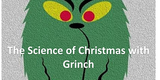 Science of Christmas with the Grinch for grades 4-6