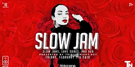 SLOW JAM: A Dance Party for Slow Jams, Love Songs and R&B tickets