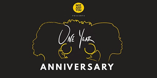 NotJustYou's ONE Year Anniversary