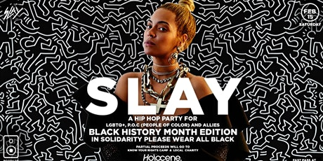 Slay:  Hip Hop dance party for LGBTQ+, P.O.C. and Allies tickets