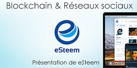 Webinaire: Blockchain & réseaux sociaux + Présentation de eSteem billets