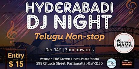 HYDERABADI  DJ NIGHT | TELUGU NON-STOP |Melbourne MAMA tickets