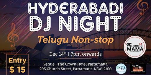 HYDERABADI  DJ NIGHT | TELUGU NON-STOP |Melbourne MAMA