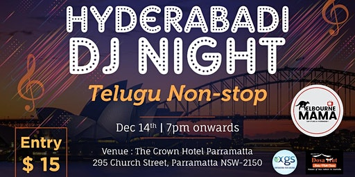 HYDERABADI  DJ NIGHT | TELUGU NON-STOP |Melbourne MAMA