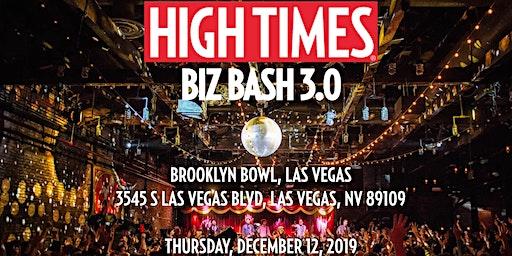 High Times Biz Bash 3.0