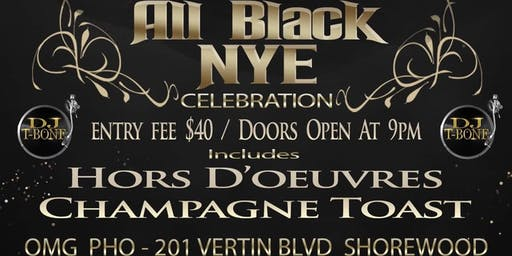 DJ T-BONE'S 2020 ALL BLACK NYE CELEBRATION