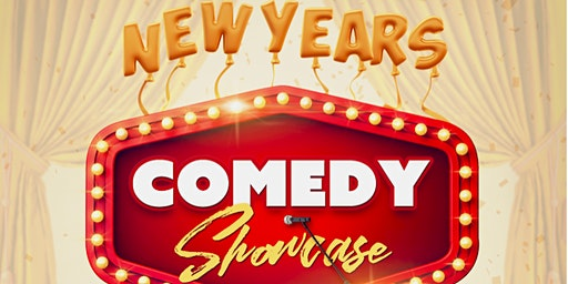New Years Comedy Showcase & DJ Dance Party