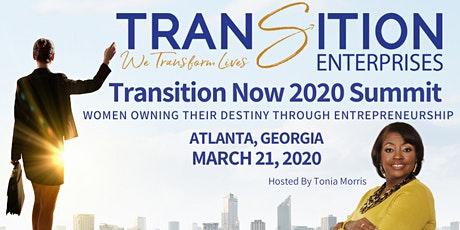 Transition Now 2020 Summit: Women Owning Destiny through Entrepreneurship tickets