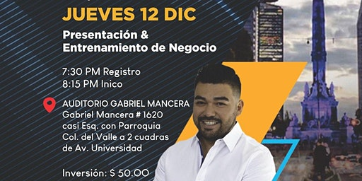 Presentación y Entrenamiento de Negocio CDMX - MR CESAR MUÑOZ